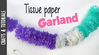 Tutorial: Tissue Paper Garland - The290ss