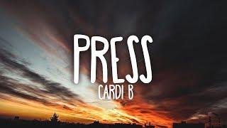 Cardi B - Press (Clean - Lyrics)