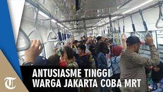 Antusiasme Tinggi Warga Jakarta Coba MRT