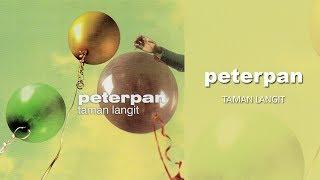 Peterpan - Taman Langit (Official Audio)