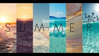 Forever Summer mix 2016