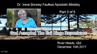 (Part 3 of 5) God accepted the evil kings repentance
