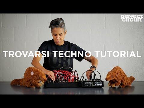 Trovarsi Eurorack Techno Tutorial With Noise Engineering Modules