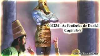 As Profecias de Daniel - Capítulo 9 - Pr. Samuel Ramos