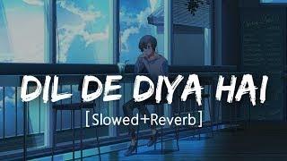 Mp3 Dil De Diya Hai Jaan Tumhe Denge Mp3 Dj Song Download