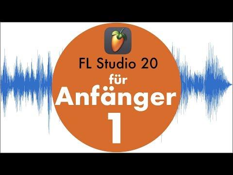 FL Studio 20 für Anfänger #1 Tutorial auf Deutsch