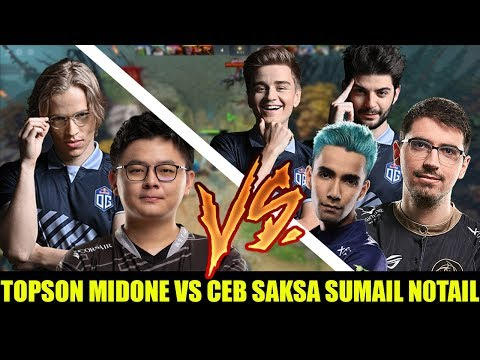 NEW OG CIVIL WAR! Midone And Topson Playing Vs Ceb N0tail Saksa Sumail Epic Fights Gameplay Dota 2