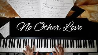 No Other Love - Barry Manilow   Piano Cover w/ lyrics