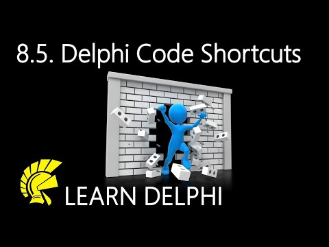 Delphi Programming Tutorial – Unit 8.5 – Code Shortcuts and Assistance In Delphi