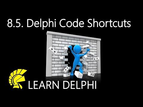 Delphi Programming Tutorial – Unit 8.5 – Code Shortcuts and Assistance In Delphi