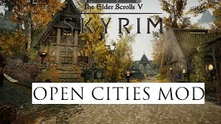 Skyrim Remastered (Mod Showcase) Open Cities