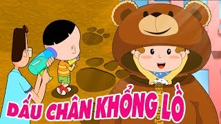 BỐ ĐẦU NHỎ CON ĐẦU TO - Phim hoạt hình biên soạn cho trẻ em 2019: Dấu Chân Khổng Lồ