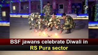 BSF jawans celebrate Diwali in RS Pura sector  IMAGES, GIF, ANIMATED GIF, WALLPAPER, STICKER FOR WHATSAPP & FACEBOOK