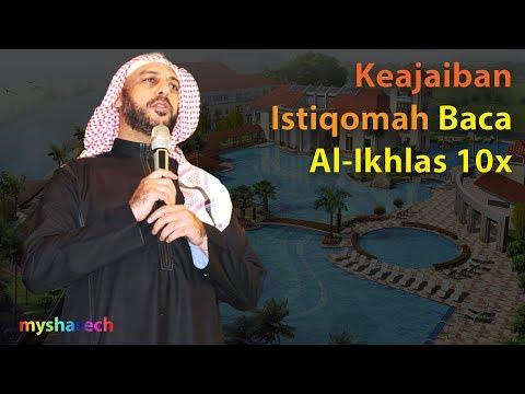 KEAJAIBAN ISTIQOMAH MEMBACA SURAT AL-IKHLAS 10X CERAMAH SYEKH ALI JABER TERBARU