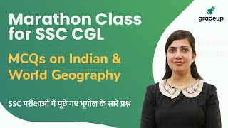 Complete Indian and World Geography Questions for SSC CGL 2020 Exam | Marathon Class | Gradeup