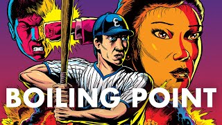 Boiling Point - Original Theatrical Trailer