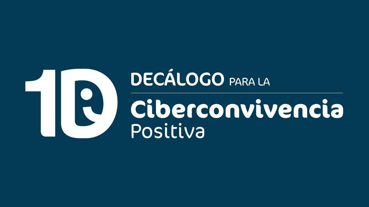 Decálogo para la Ciberconvivencia Positiva