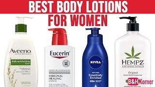 Top 7 Best Body Lotions For Women 2019 - Body Lotions For Dry Skin