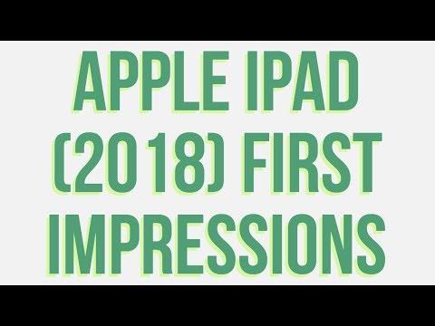 Apple iPad (2018) First Impressions