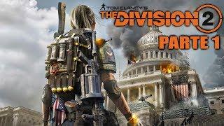 THE DIVISION 2 - Parte 1 Gameplay en Español - PC [1080p 60fps]