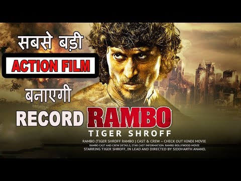 51 interesting Facts    Rambo    Tiger Shroff & Hrithik Roshan   Disha Patani   Siddharth Anand  