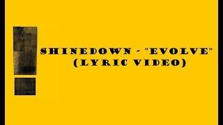 "Shinedown - ""Evolve"" (Lyric Video)"