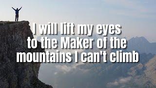 I Will Lift My Eyes | Bebo Norman