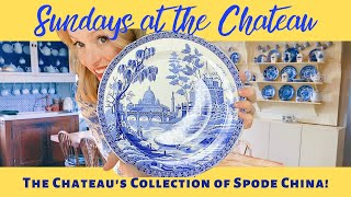 THE CHATEAU'S COLLECTION OF SPODE CHINA!