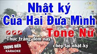 karaoke-nhat-ky-hai-dua-minh-tone-nu-nhac-song-trong-hieu