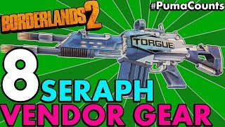 Top 8 Best Guns, Weapons and Gear from the Seraph Vendor/Crystal Shops in Borderlands 2 #PumaCounts