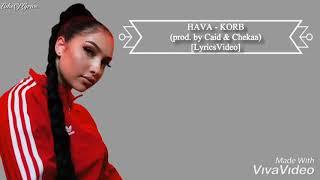 HAVA   KORB (prod. By Caid & Chekaa) [LyricsVideo]