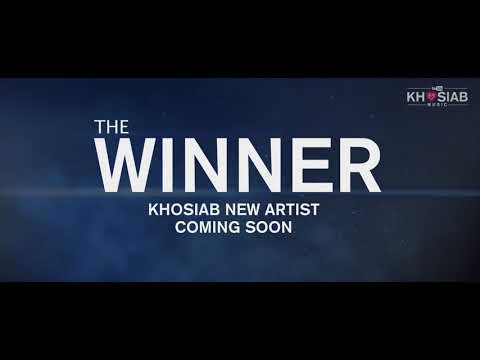 The Winner - Khosiab New Artist Coming Soon (Official Video Promo)