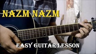 Nazm Nazm Guitar Lesson | Arko | Bareilly Ki Barfi