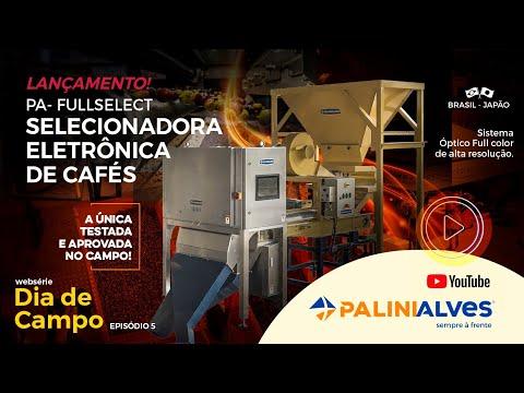 LANÇAMENTO PA-FULLSELECT – Selecionadora eletrônica de cafés Palinialves
