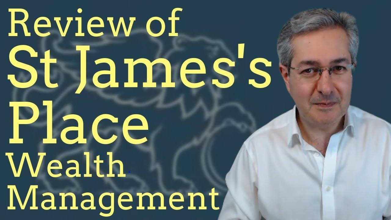 St James's Place Wealth Management Review