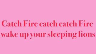 Catch Fire Lyrics