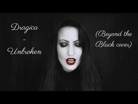 Dragica - Unbroken (Beyond the Black cover)