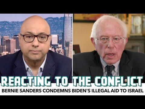 Bernie Sanders Condemns Biden's Illegal Aid To Israel