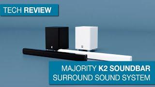 Review: Majority K2 Soundbar Surround Sound System
