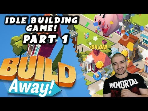 Build Away! - Idle City Game Walkthrough - #1- BUILD A CITY! - (PC \ Android Gameplay Let's Play)