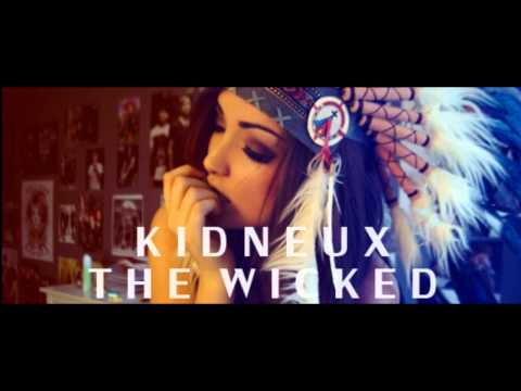 """""""The Wicked"""" Kid Neux [Audio]"""