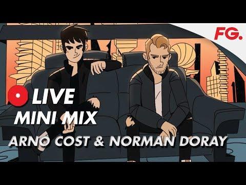 ARNO COST & NORMAN DORAY   LIVE MIX   RADIO FG