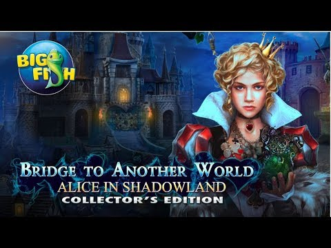 Bridge To Another World: Alice in Shadowland (CE) Walkthrough/Longplay NO COMMENTARY