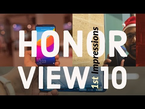 Huawei Honor View10 First Impressions