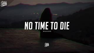 Billie Eilish -No Time To Die Lyrics