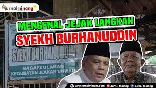 Mengenal Jejak Langkah Syekh Burhanuddin