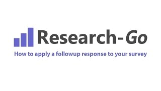 How to apply a followup response to your survey