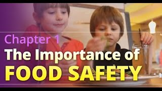 Basic Food Safety: Chapter 1 The Importance Of Food Safety (English)