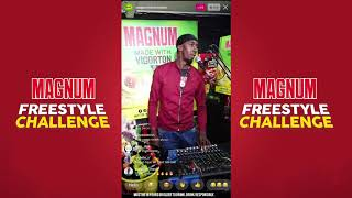 Magnum Freestyle Challenge ft. Prince Swanny - April 19, 2020