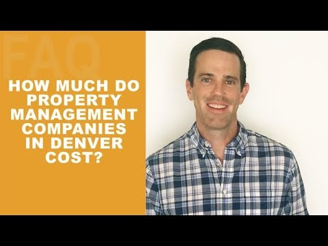 How Much Do Property Management Companies In Denver Cost?